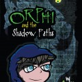 01 orphi and the shadowpaths