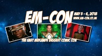 TICKETS ON SALE 9AM FRIDAY 14 JULY   EM-Con is warping back to Nottingham next year, for their biggest show yet.   Hot on the heels of this year's sell […]
