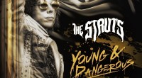 Share this content....  YOUNG&DANGEROUS OUT OCTOBER 26TH VIA POLYDOR RECORDS PRE-ORDER HERE RELEASE NEW TRACK 'BULLETPROOF BABY' LISTEN HERE UK TOUR DATES ANNOUNCED British glam-rock sensations The Struts have announced […]
