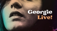 GEORGIE ANNOUNCES: 'GEORGIE: LIVE!' ALBUM AS RECORDED @ NOTTINGHAM TRINITY CHRUCH  OUT 9 AUGUST 2019 VIA SOUL KITCHEN RECORDSLISTEN TO TWO EXCLUSIVE TRACKS FROM IT 'THAT'S WHEN IT FEELS LIKE […]