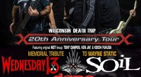 Share this content.... Heavy Rock mainstays SOiL will join forces with Static-X, Wednesday 13, and Dope on a UK and European tour this fall. As a special tribute to the […]