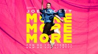 Now Booking:  JOE LYCETT: More, More, More. How do you Lycett? How do you Lycett? Royal Concert Hall Nottingham Wednesday 13 & Thursday 14 July 2022 7.30pm £32 […]