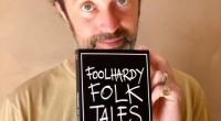 """OUT 10 AUGUST 2021, VIA PLAY ON WORDS PUBLISHING+ SUMMER FESTIVALTHE FOOLHARDY FOLK FESTIVAL, NOTTINGHAM  PRAISE FOR BEANS ON TOAST + 'FOOLHARDY FOLK TALES' """"Beans is a legend and […]"""